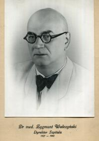 Zygmunt Wałczyński - dyr. szpitala w latach 1927 -1960.
